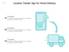 Location Tracker App For Home Delivery Ppt PowerPoint Presentation File Model PDF