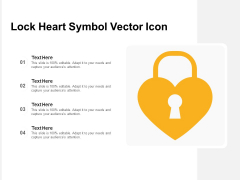 Lock Heart Symbol Vector Icon Ppt PowerPoint Presentation Layouts Graphic Tips PDF