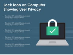 Lock Icon On Computer Showing User Privacy Ppt PowerPoint Presentation Icon Inspiration PDF