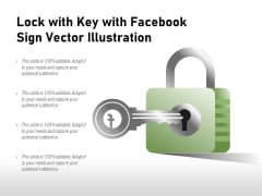 Lock With Key With Facebook Sign Vector Illustration Ppt PowerPoint Presentation Show Model PDF