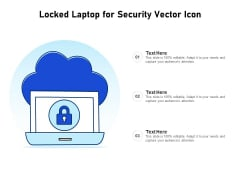 Locked Laptop For Security Vector Icon Ppt PowerPoint Presentation Infographics Inspiration PDF