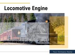 Locomotive Engine Great Britain Platform Vintage Stream Ppt PowerPoint Presentation Complete Deck