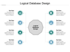 Logical Database Design Ppt PowerPoint Presentation Layouts Cpb Pdf