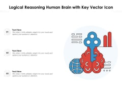 Logical Reasoning Human Brain With Key Vector Icon Ppt PowerPoint Presentation Summary Styles PDF