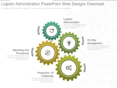 Logistic Administration Powerpoint Slide Designs Download