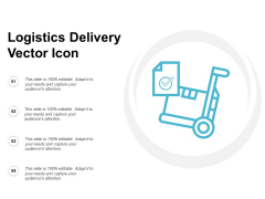 Logistics Delivery Vector Icon Ppt PowerPoint Presentation Infographic Template Skills