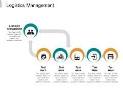 Logistics Management Ppt PowerPoint Presentation Infographics Styles Cpb