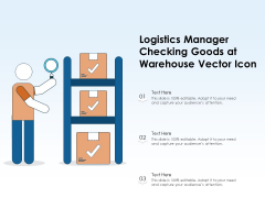 Logistics Manager Checking Goods At Warehouse Vector Icon Ppt PowerPoint Presentation File Designs Download PDF