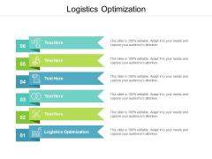 Logistics Optimization Ppt PowerPoint Presentation Icon Examples Cpb