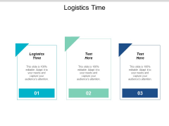 Logistics Time Ppt Powerpoint Presentation Outline Graphic Tips Cpb