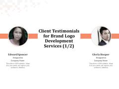 Logo Design Client Testimonials For Brand Logo Development Services Designation Portrait PDF