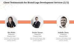 Logo Design Client Testimonials For Brand Logo Development Services Sample PDF