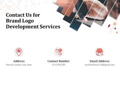 Logo Design Contact Us For Brand Logo Development Services Ppt File Smartart PDF
