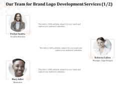 Logo Design Our Team For Brand Logo Development Services Information PDF