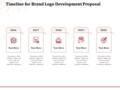 Logo Design Timeline For Brand Logo Development Proposal Ppt Ideas PDF