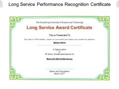 Long Service Performance Recognition Certificate Ppt PowerPoint Presentation File Images
