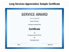 Long Services Appreciation Sample Certificate Ppt PowerPoint Presentation File Elements PDF