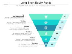 Long Short Equity Funds Ppt PowerPoint Presentation Show Slide Download Cpb Pdf