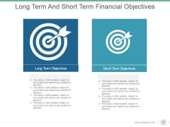 Long Term And Short Term Financial Objectives Ppt PowerPoint Presentation Background Image