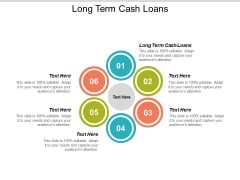 Long Term Cash Loans Ppt Powerpoint Presentation Icon Samples Cpb