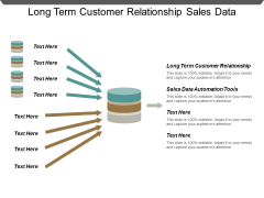 Long Term Customer Relationship Sales Data Automation Tools Ppt PowerPoint Presentation Ideas Graphics