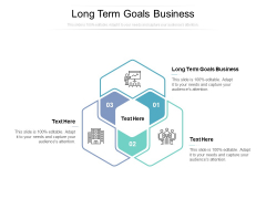Long Term Goals Business Ppt PowerPoint Presentation Inspiration Background Image Cpb