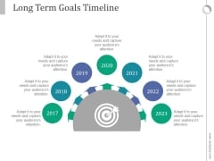 Long Term Goals Timeline Ppt PowerPoint Presentation Backgrounds