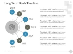 Long Term Goals Timeline Ppt PowerPoint Presentation Template