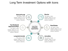 Long Term Investment Options With Icons Ppt PowerPoint Presentation Icon Shapes
