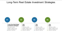 Long Term Real Estate Investment Strategies Ppt PowerPoint Presentation Professional Objects Cpb Pdf