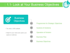 Look At Your Business Objectives Ppt PowerPoint Presentation Rules