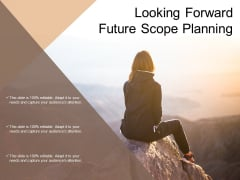 Looking Forward Future Scope Planning Ppt Powerpoint Presentation Portfolio Format