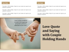 Love Quote And Saying With Couple Holding Hands Ppt PowerPoint Presentation Icon Professional PDF
