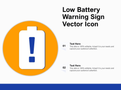 Low Battery Warning Sign Vector Icon Ppt PowerPoint Presentation Summary Styles PDF