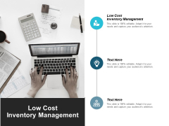 Low Cost Inventory Management Ppt PowerPoint Presentation Summary Show Cpb