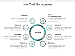 Low Cost Management Ppt PowerPoint Presentation Graphics Cpb