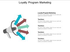Loyalty Program Marketing Ppt PowerPoint Presentation Icon Format Ideas Cpb