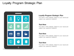 Loyalty Program Strategic Plan Ppt PowerPoint Presentation Show Design Ideas Cpb