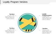 Loyalty Program Vendors Ppt PowerPoint Presentation Pictures Brochure Cpb