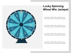 Lucky Spinning Wheel Win Jackpot Ppt PowerPoint Presentation Infographic Template Slide Download Cpb