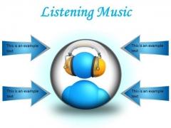 Listen Music Entertainment PowerPoint Presentation Slides C