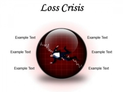 Loss Crisis Business PowerPoint Presentation Slides C