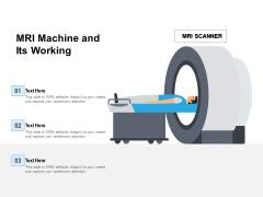 MRI Machine And Its Working Ppt PowerPoint Presentation Slide Download PDF