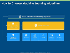 Machine Learning Implementation And Case Study How To Choose Machine Learning Algorithm Ppt Show Infographic Template PDF