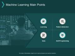 Machine Learning Main Points Ppt PowerPoint Presentation Ideas Shapes