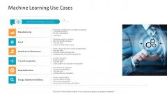 Machine Learning PPT Slides Machine Learning Use Cases Inspiration PDF
