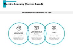 Machine Learning Pattern Based Ppt PowerPoint Presentation Portfolio Background