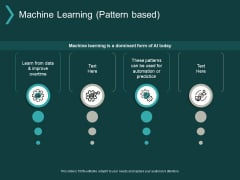 Machine Learning Pattern Based Ppt PowerPoint Presentation Portfolio Graphics Template