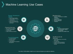 Machine Learning Use Cases Ppt PowerPoint Presentation Inspiration Icon
