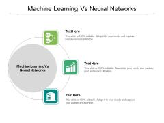 Machine Learning Vs Neural Networks Ppt PowerPoint Presentation Portfolio Themes Cpb Pdf